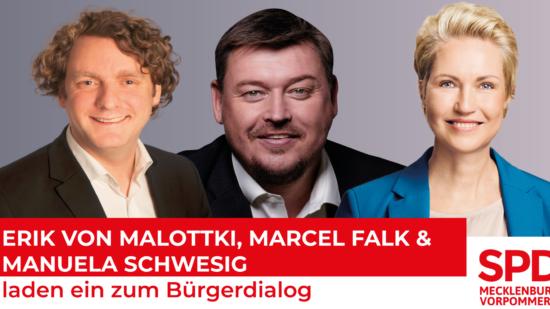 Erik von Malottki, Marcel Falk und Manuela Schwesig laden ein zum Bürgerdialog