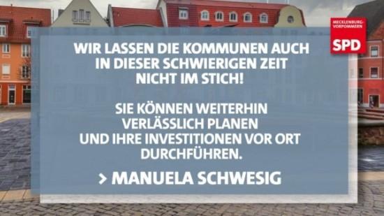 Wir lassen die Kommunen auch nicht in dieser schwierigen Zeit nicht im Stich! Sie können weiterhin verlässlich planen und ihre Investitionen vor Ort durchführen - Manuela Schwesig.